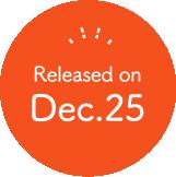 Released on Dec.25