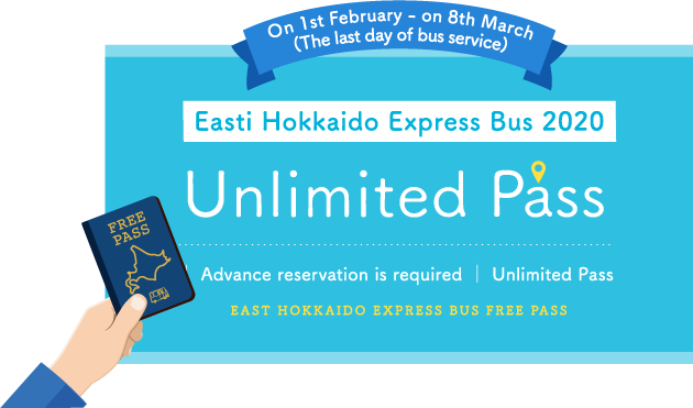 Limited for 1 month from 2/1 to 2/29! Easti Hokkaido Express Bus 2020 Unlimited Pass